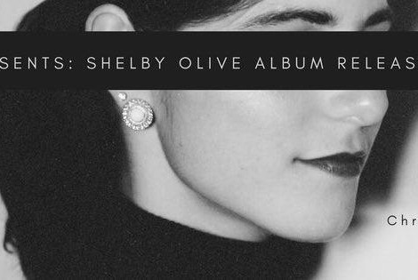 Shelby Olive & Friends