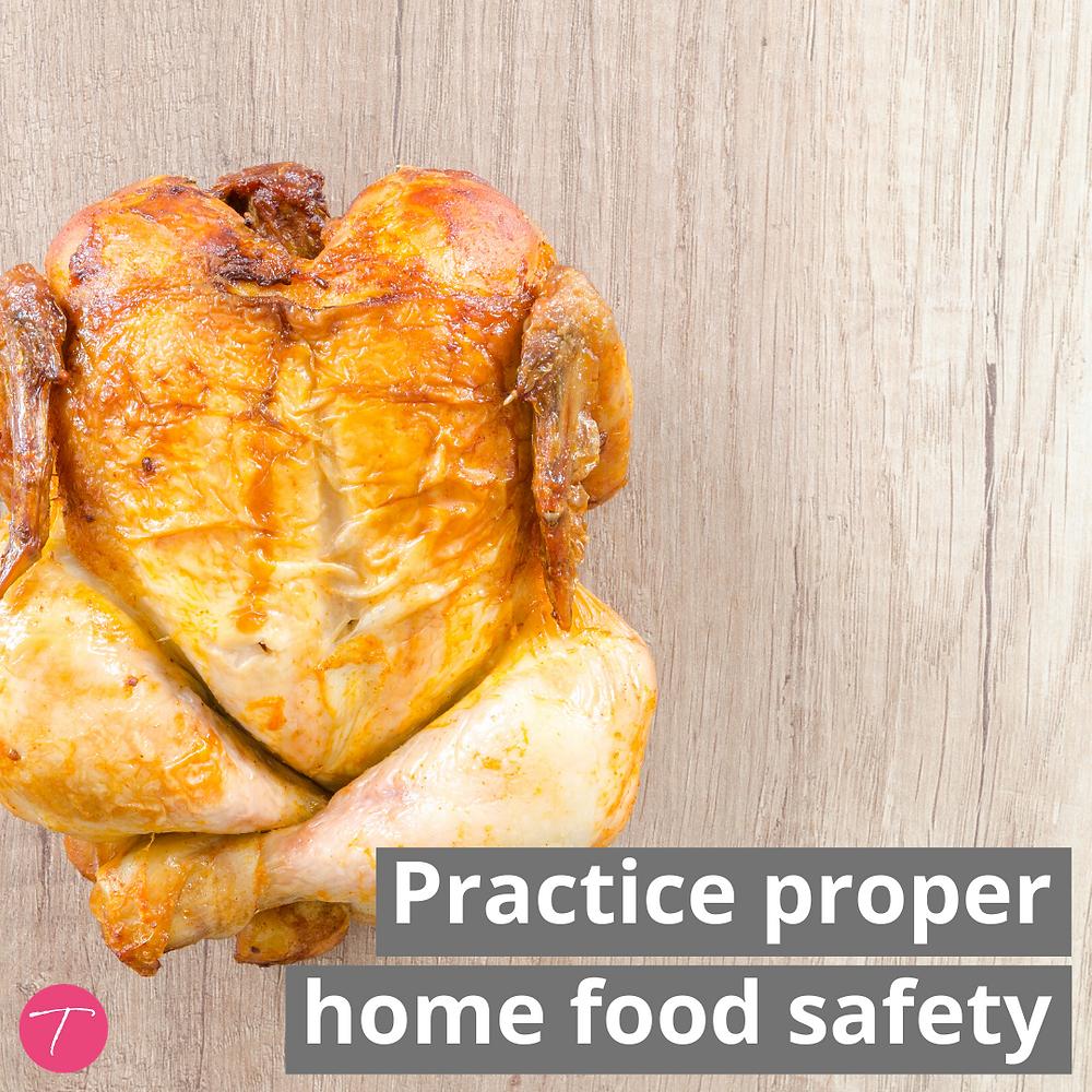 practice proper home food safety