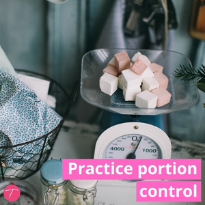 practice portion control