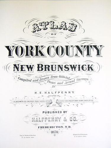 Atlas of York County, New Brunswick