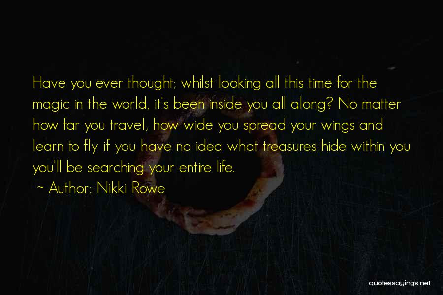Spiritual quote by Nikki Rowe