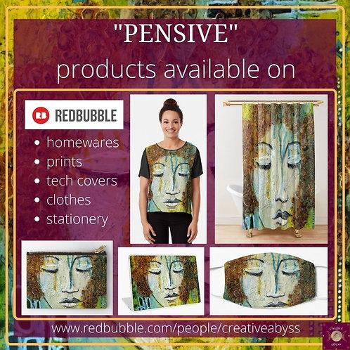 Pensive - Merchandise