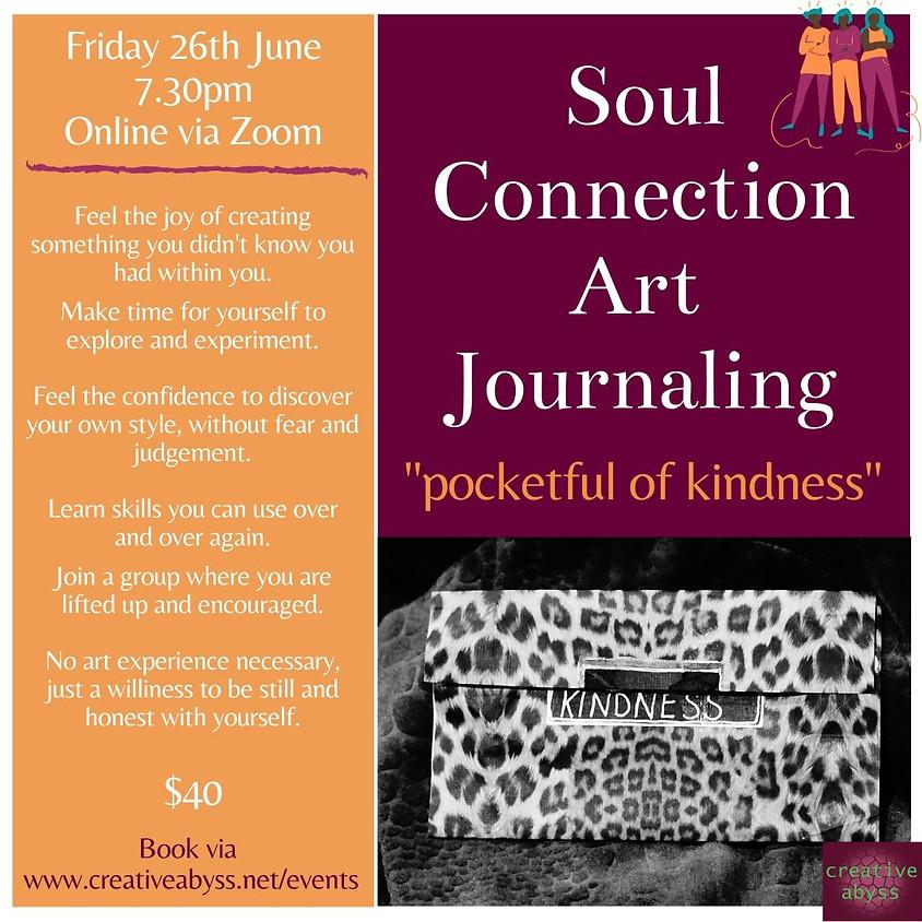 Pocketful of Kindness - Soul Connection Art Journaling