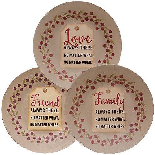 *Love Friend Family Tag Plate 3 Asstd.
