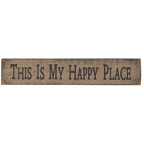 My Happy Place Sign White