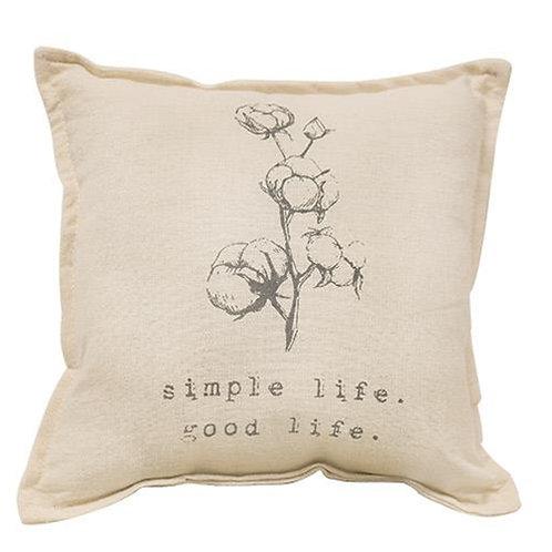 Simple Life Good Life Pillow