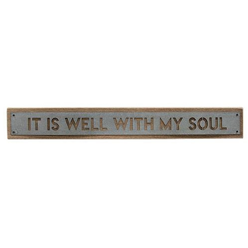*Well With My Soul Metal Sign