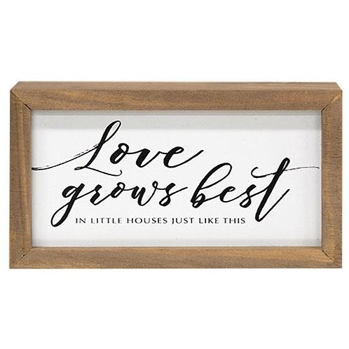 Love Grows Best Framed Box Sign