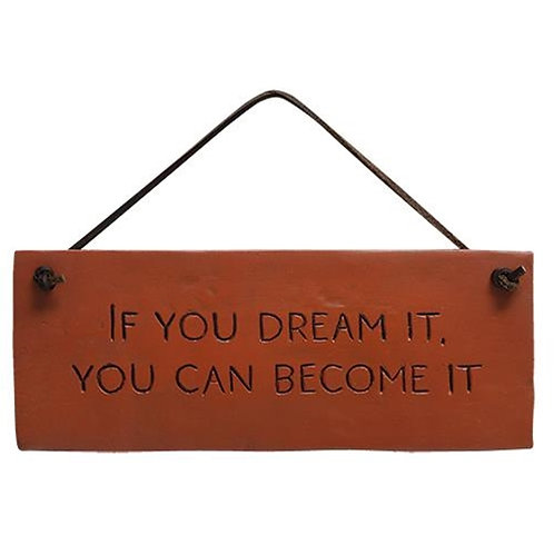 Pack of 2 *If You Dream It Resin Sign