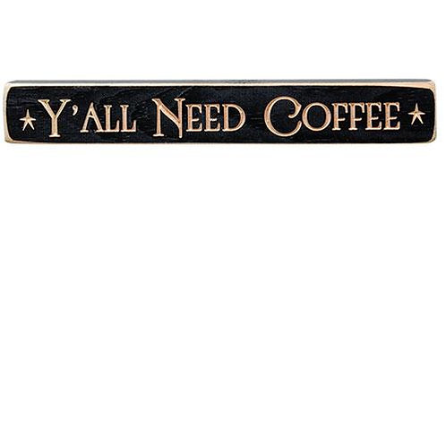 """Y'all Need Coffee Engraved Block 12"""""""