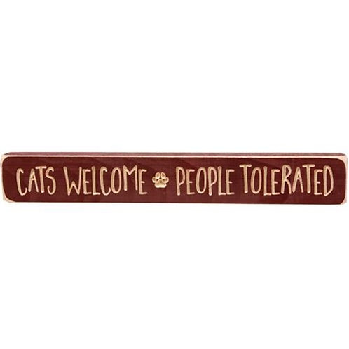 "Cats Welcome People Tolerated Engraved Block 12"" (Pack of 4)"