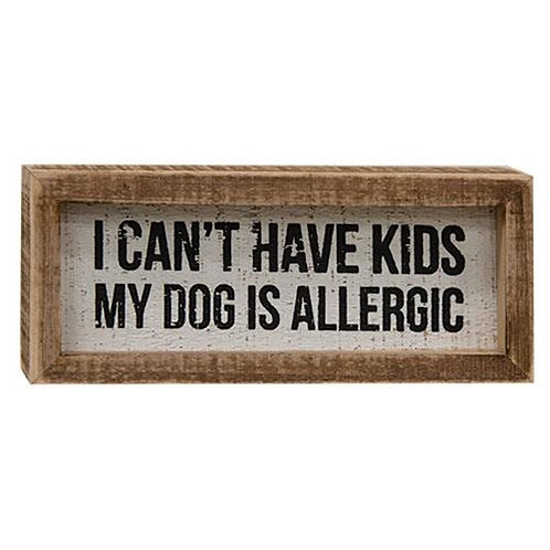 My Dog Is Allergic Inset Box Sign