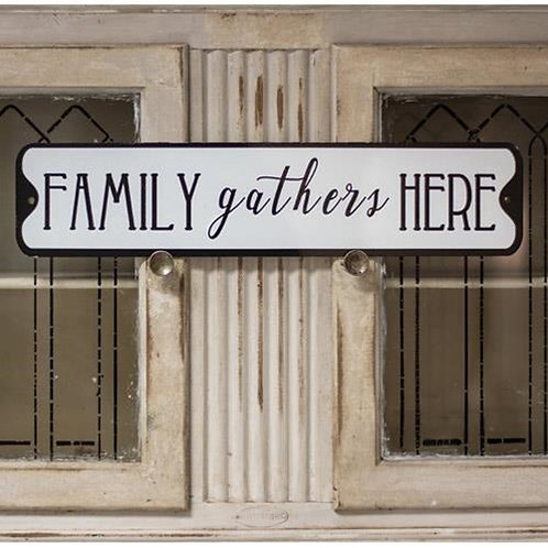 ^Family Gathers Here Metal Street Sign