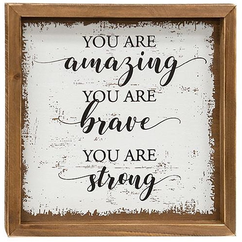 Amazing Brave Strong Wall Sign