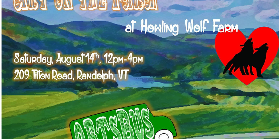 Art on the Farm at Howling Wolf Farm in Randolph, VT