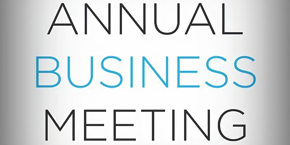 Board, General and Annual Business Meeting