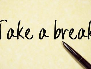 The Importance of Breaks