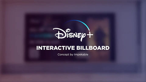 Disney+ Interactive Billboard Concept by Impekable