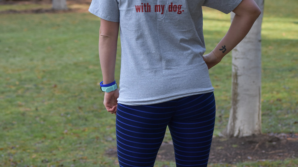 I have plans with my dog shirt