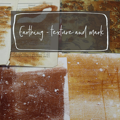 Earthing - mark making inspired by nature - March 11th 2021
