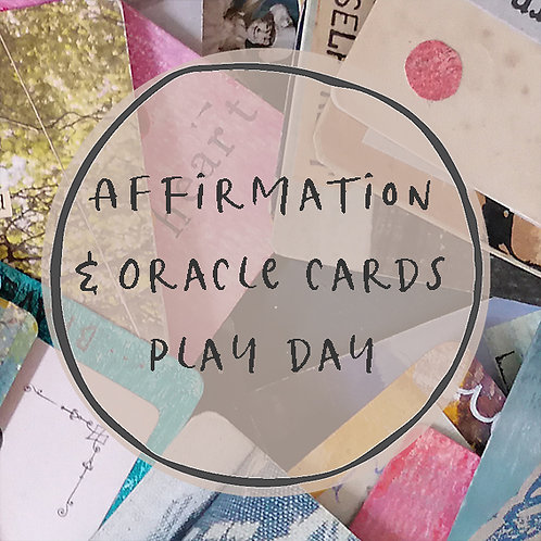 Affirmation & Oracle card play day - 12th November 2020