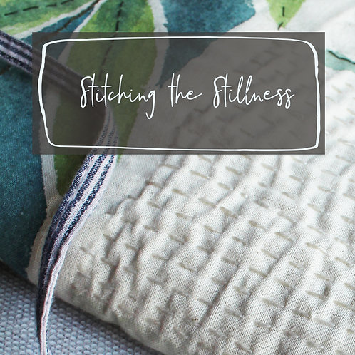 Stillness in Stitch - a slow stitch response to the season - November 2021