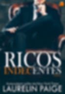 Ricos Indecentes - livro 1 (Laurelin Pai