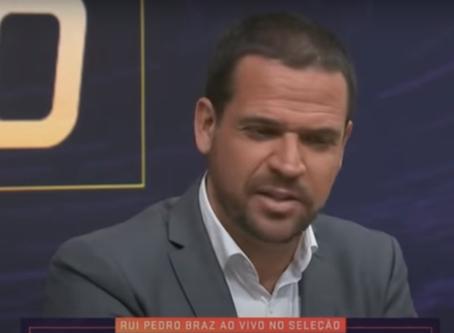 Rui Pedro Braz no Seleção SporTV