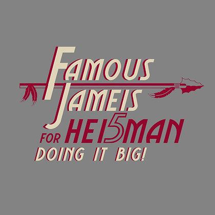 FAMOUS JAMEIS FOR HEISMAN - T-SHIRT