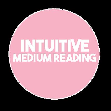 Intuitive Medium Reading (35min)
