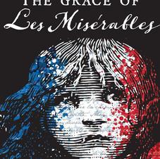 The Grace of Les Misérables