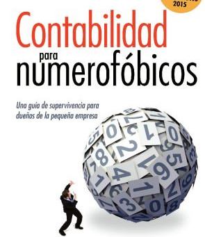 Accounting for the Numberphobic- Spanish Edition!