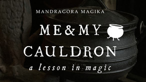 Me & My Cauldron: A Lesson in Magic