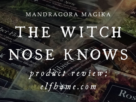 The Witch Nose Knows: Product Review - Elfhame.com
