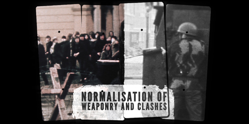 2. NORMALISATION OF WEAPONRY AND CLASHES