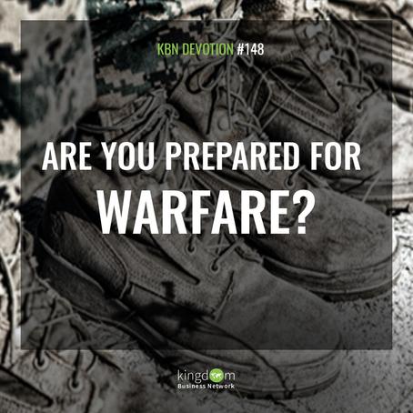 Are you prepared for warfare