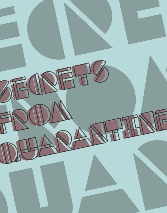 Secerts From Quarantine