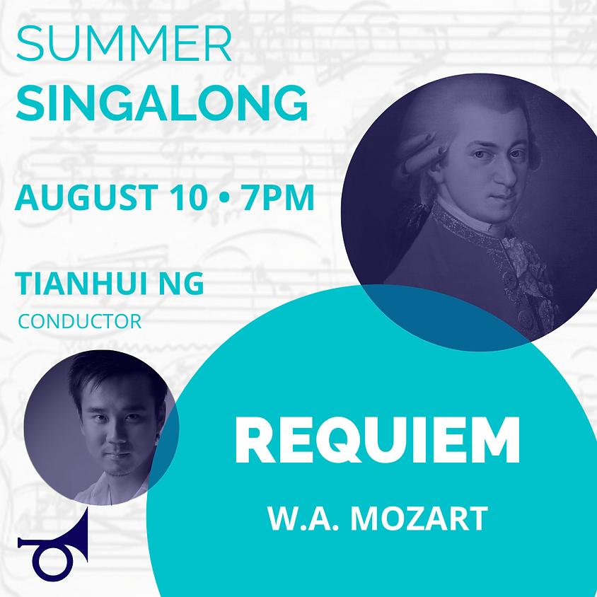 Summer Singalong: W.A. Mozart REQUIEM