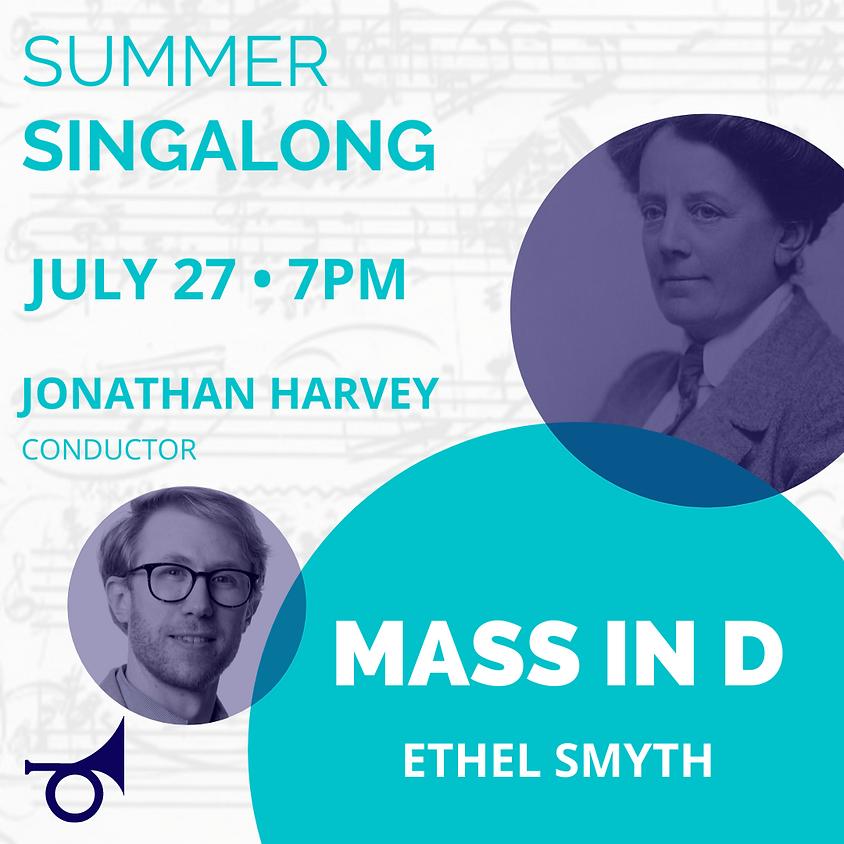 Summer Singalong: Ethel Smyth MASS IN D