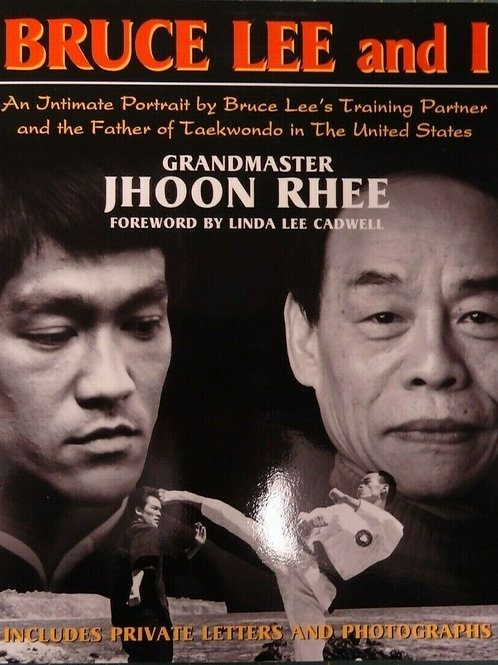 Bruce Lee and I Book Autograph by Grand Master Jhoon Rhee Tae Kwon Do RARE !!