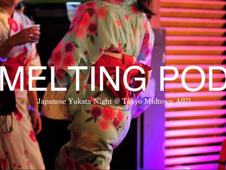 Event | Melting Pod - Summer Kick Off Party