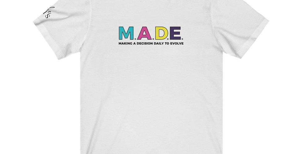M.A.D.E. Unisex Jersey Short Sleeve Tee