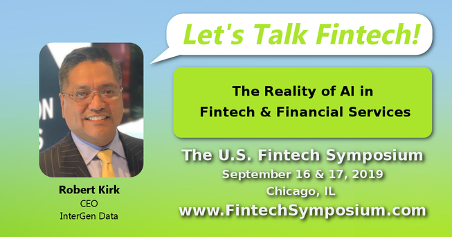 Robert Kirk, CEO of InterGen Data - The U.S. Fintech Symposium