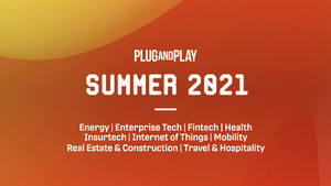 Plug and Play Selects 154 Startups For Their Summer 2021 Batches