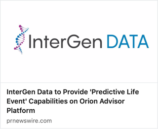 InterGen Data to Provide 'Predictive Life Event' Capabilities on Orion Advisor Platform