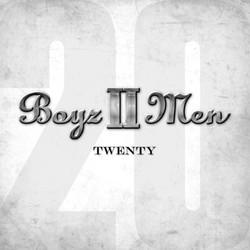 "Boyz II Men ""Twenty"""