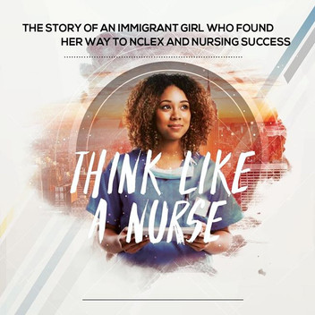 Think like a nurse - Miesha Walters