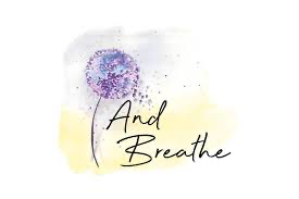 And Breathe