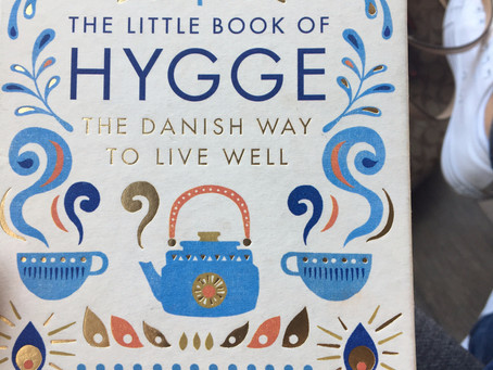 Do you have Hygge in your life?