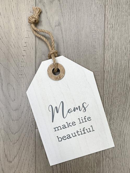 """""""Moms"""" Plaque"""